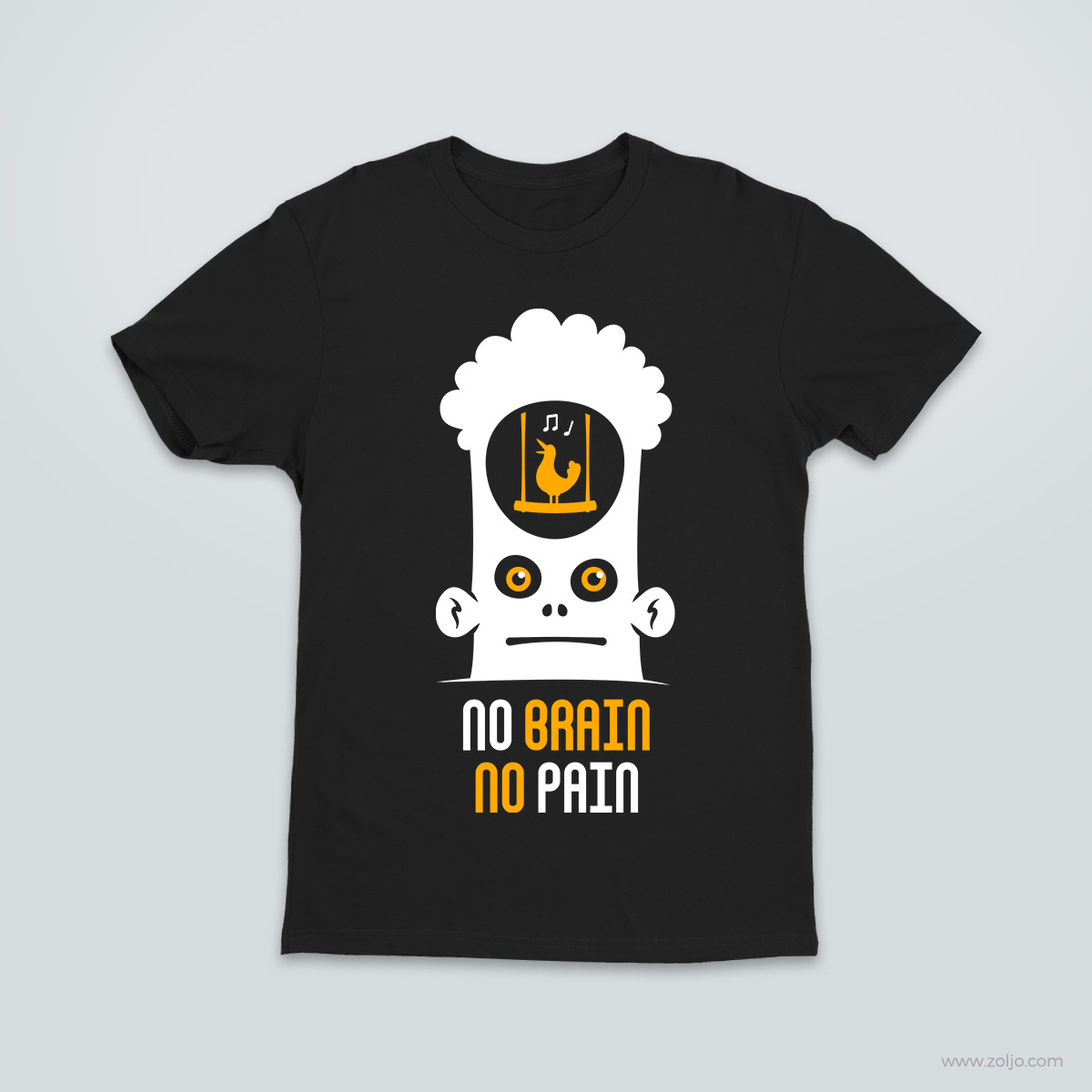No Brain No Pain T-shirt